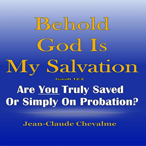 Behold God Is My Salvation!  audiobook cover art