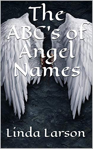 The ABC's of Angel Names (Children's books - easy readers)