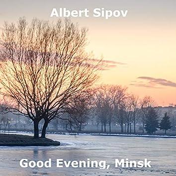 Good Evening, Minsk