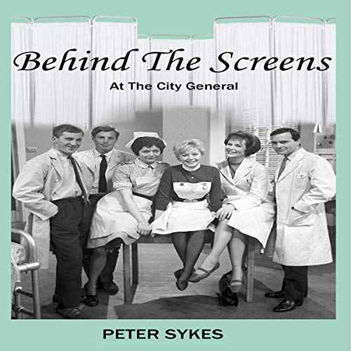 Couverture de Behind the Screens at the City General Hospital
