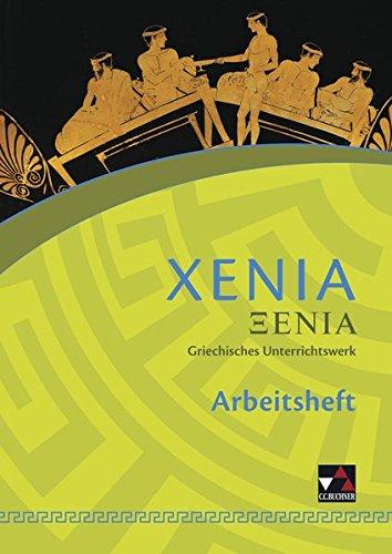 Xenia / Xenia AH 1: Griechisches Unterrichtswerk / Zu den Lektionen 1-25 (Xenia: Griechisches Unterrichtswerk)