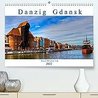 Danzig Gdansk (Premium, hochwertiger DIN A2 Wandkalender 2022, Kunstdruck in Hochglanz): Danzig - Eine atemberaubende Architektur, eine unglaubliche Vielfalt an beeindruckenden Bauwerken aus verschiedenen Stil-Epochen. (Monatskalender, 14 Seiten )