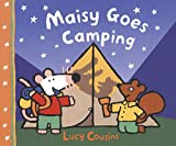Maisy Goes Camping: A Maisy First Experience Book cover