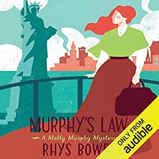 Murphy's Law     Molly Murphy Mysteries              By:                                                                                                                                 Rhys Bowen                               Narrated by:                                                                                                                                 Lara Hutchinson                      Length: 8 hrs and 19 mins     16 ratings     Overall 4.4