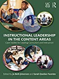 Instructional Leadership in the Content Areas: Case Studies for Leading Curriculum and Instruction (English Edition)