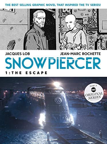 Snowpiercer Volume 1: The Escape