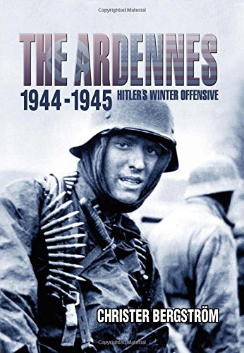 Bergstrom, C: Ardennes 1944-1945