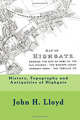 Download History, Topography and Antiquities of Highgate 1545542678