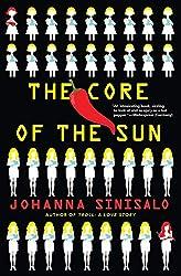 The Core of the Sun Johanna Sinisalo
