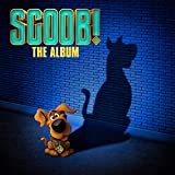 SCOOB! The Album [Explicit]
