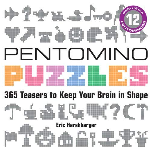 Pentomino Puzzles: 365 Teasers to Keep Your Brain in Shape by Eric Harshbarger(2011-07-05)