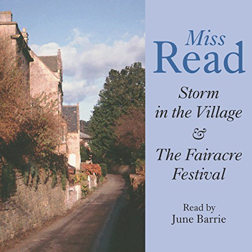 Storm in the Village & Fairacre Festival audiobook cover art