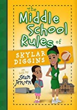 The Middle School Rules of Skylar Diggins