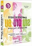 Ecole de football, éveil et initiation - U8, U10, U12