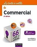 La boîte à outils du Commercial - 3e éd. - 66 outils et méthodes - 66 outils et méthodes