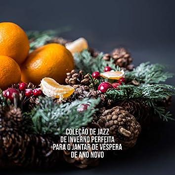Coleção de Jazz de Inverno Perfeita para o Jantar de Véspera de Ano Novo