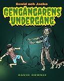 David och Jacko: Gengångarens Undergång (Swedish Edition)