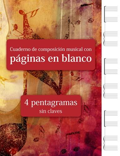 Cuaderno de composición musical con páginas en blanco - 4 pentagramas sin claves