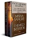 PACK Misiva de Sangre (Libro I) + El Enemigo Interior (Libro II) (Las crónicas de Tito Valerio Nerva)