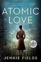 Atomic Love (Random House Large Print)