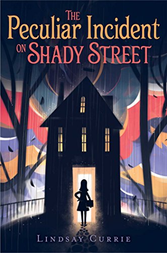 The Peculiar Incident on Shady Street