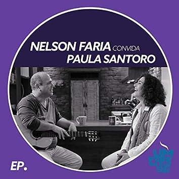 Nelson Faria Convida Paula Santoro. Um Café Lá Em Casa