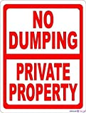 Street sign warning plaque No Dumping Private Property Prevent Illegal Garbage Disposal On Land sign Courtyard decoration, office signs For Outdoor & Indoor 8 X 12 Inch