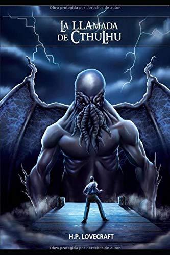 La llamada de Cthulhu: H. P. Lovecraft