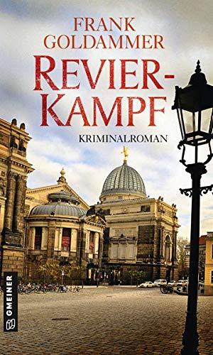 Revierkampf: Kriminalroman (Kriminalromane im GMEINER-Verlag) (Hauptkommissar Falk Tauner)