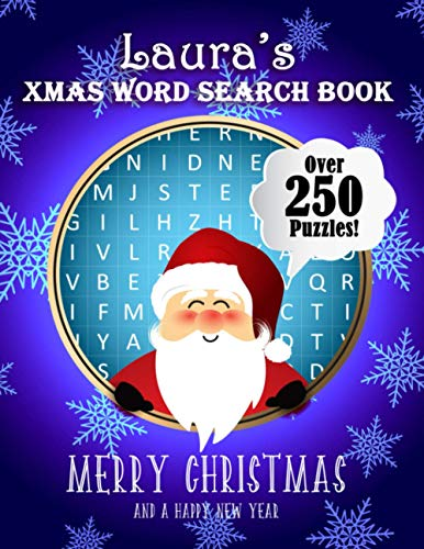 Laura's Xmas Word Search Book: Over 250 Large Print Puzzles For Laura / Wordsearch / Santa Bubble Theme