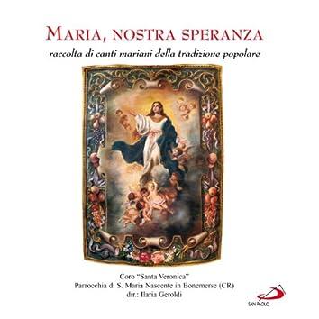 Maria, nostra speranza - raccolta di canti mariani della tradizione