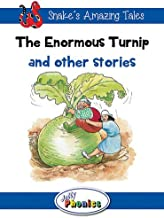 The Enormous Turnip and Other Stories: Jolly Phonics Readers: In Precursive Letters (Snake's Amazing Tales)