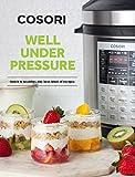 COSORI 6 Qt & 8 Qt Premium Pressure Cooker Cookbook