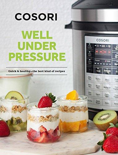 COSORI 6 Qt & 8 Qt Premium Pressure Cooker Cookbook (English Edition)