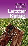 Letzter Kirtag. Ein Altaussee-Krimi