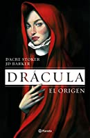 Drácula. El origen