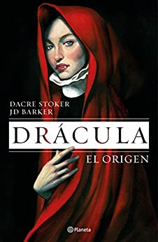 Drácula. El origen (Planeta Internacional) de [Dacre Stoker, J.D. Barker, Julio Hermoso Oliveras]