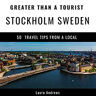 Greater Than a Tourist - Stockholm Sweden     50 Travel Tips from a Local              著者:                                                                                                                                 Laura Andrews,                                                                                        Greater Than a Tourist                               ナレーター:                                                                                                                                 Elizabeth Michaels                      再生時間: 1 時間  31 分     レビューはまだありません。     総合評価 0.0
