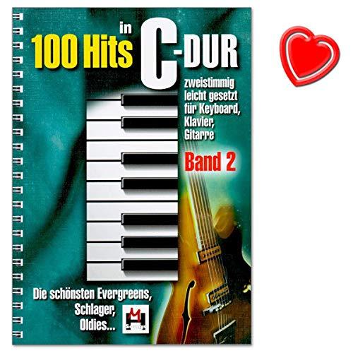 100 Hits in C-Dur Band 2 - schönsten Evergreens, Schlager, Oldies - leicht gesetzt für Keyboard, Klavier, Gitarre - mit herzförmiger Notenklammer