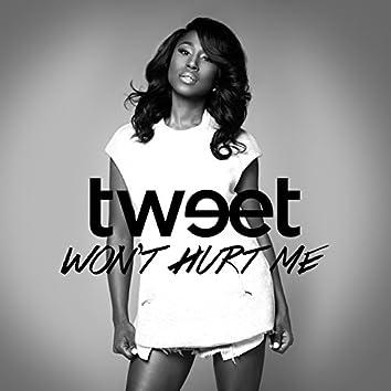 Won't Hurt Me - Single