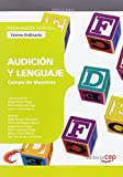 Cuerpo de Maestros. Audición y Lenguaje (Centro Ordinario). Programación Didáctica