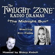 The Midnight Sun: The Twilight Zone Radio Dramas