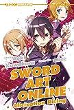 Alicization rising. Sword art online (Vol. 12)