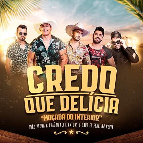João Pedro e Araújo feat. Antony e Gabriel & DJ Kévin