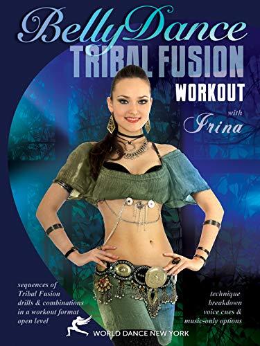 Das Tribal Fusion Belly Dance Bauchtanz-Workout mit Irina [OV]