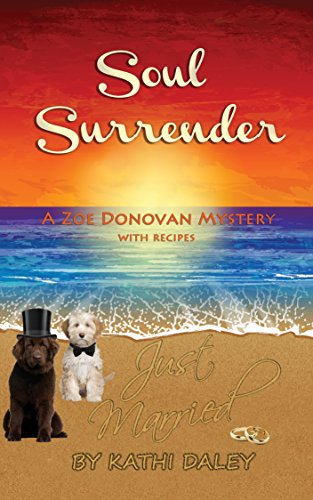 Soul Surrender (Zoe Donovan Cozy Mystery Book 14)