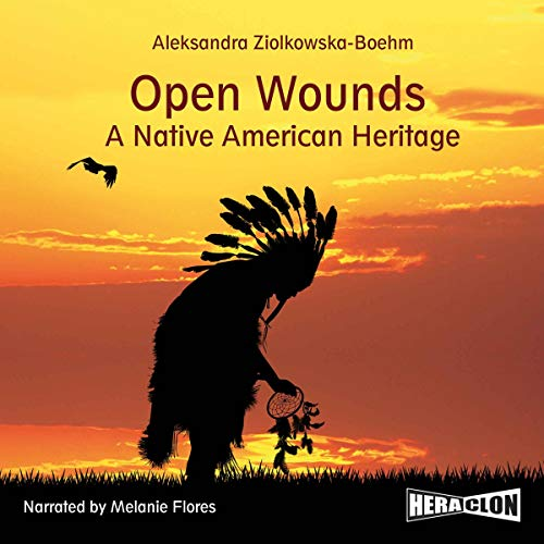 Open Wounds - A Native American Heritage cover art