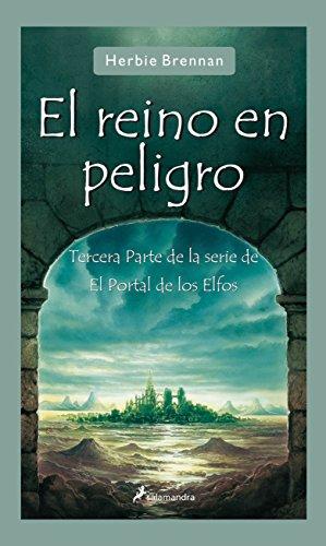 El reino en peligro: El portal de los Elfos III (Narrativa Joven)