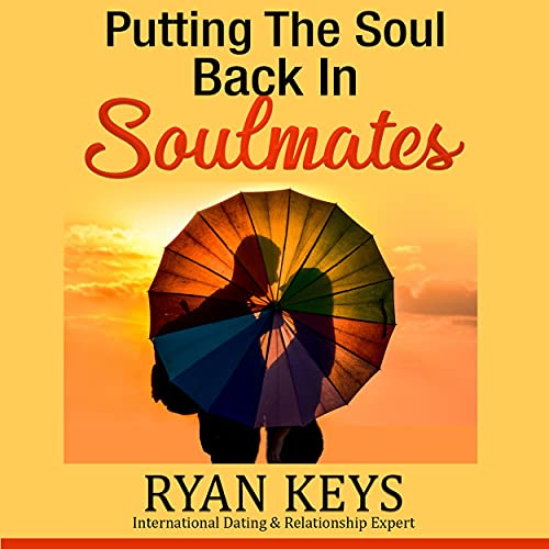 Putting the Soul Back in Soulmates cover art