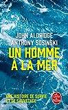 Un homme à la mer - Une histoire de survie et de sauvetage